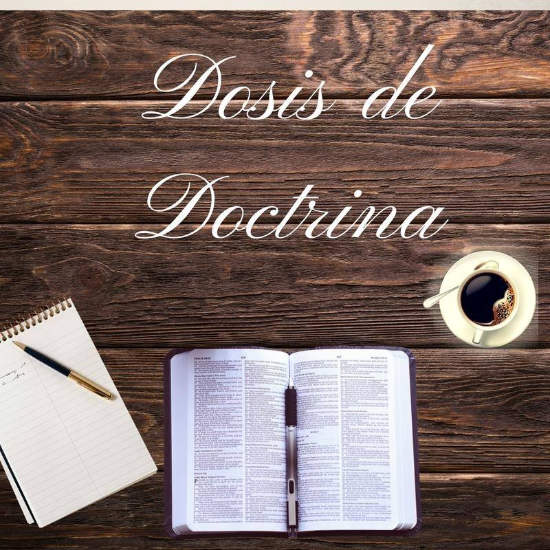 Dosis de Doctrina